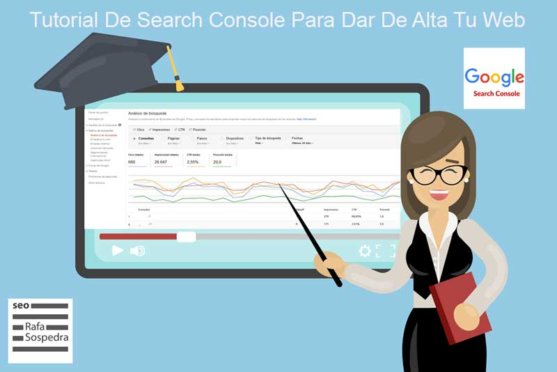 Tutorial De Search Console Para Dar De Alta Tu Web