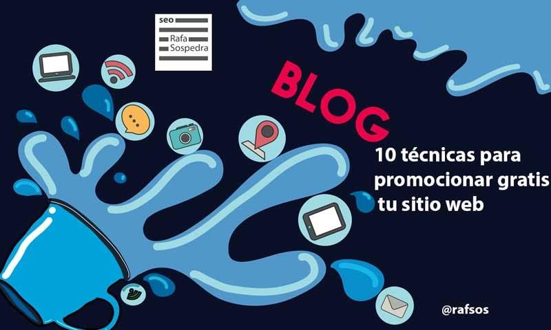 10 técnicas para promocionar gratis tu sitio web